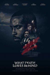 Download What Death Leaves Behind (2018) Movie Dual Audio 720p HDRip 750MB