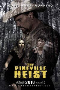Download The Pineville Heist (2016) Dual Audio 480p 300MB | 720p 900MB BluRay