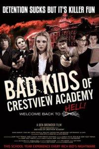 Download Bad Kids Of Crestview Academy Full Movie Hindi 720p