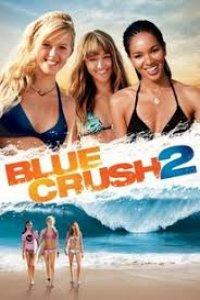 Blue Crush 2 (2011)