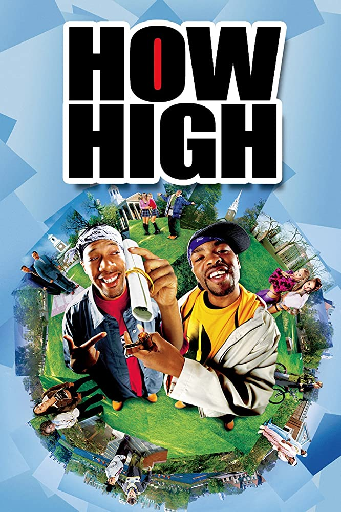 Download How High Full Movie Hindi 720p