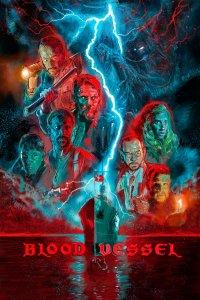 Download Blood Vessel Full Movie Hindi 720p
