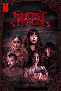 Download Ghost Stories Full Movie Hindi 720p