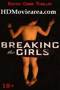 (18+) Breaking the Girls (2012) Full Movie Download in English 480p 720p ESubs