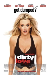 (18+) Dirty Love (2005) Full Movie Download in English 480p BluRay