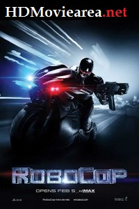RoboCop (2014) Full Movie Download Dual Audio in Hindi 480p 720p BluRay