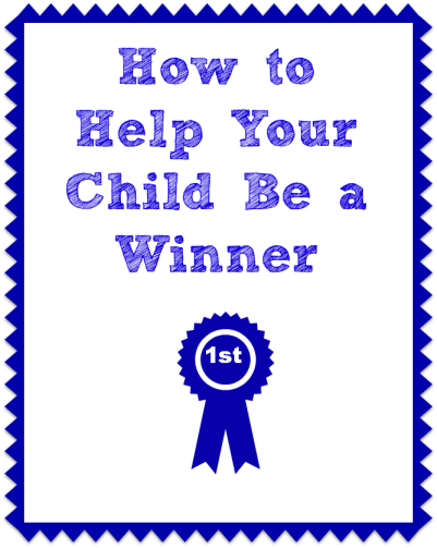 How to help your child be a winner