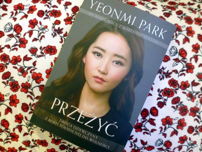 książka Przeżyć. Droga dziewczyny z Korei Północnej do wolności