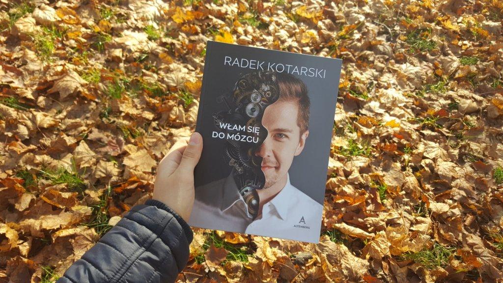 Włam się do mózgu Radka Kotarskiego, czyli jak się skutecznie uczyć - okładka książki