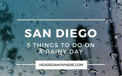 5 Things to Do in San Diego When it Rains