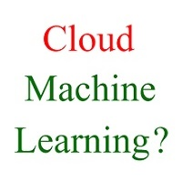 what is cloud machine learning