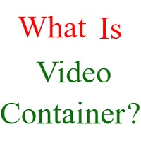 what is video container
