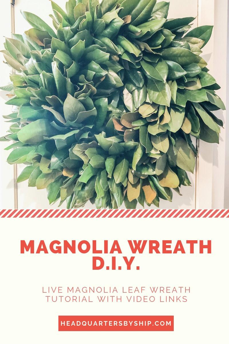 D.I.Y.   Magnolia Wreath
