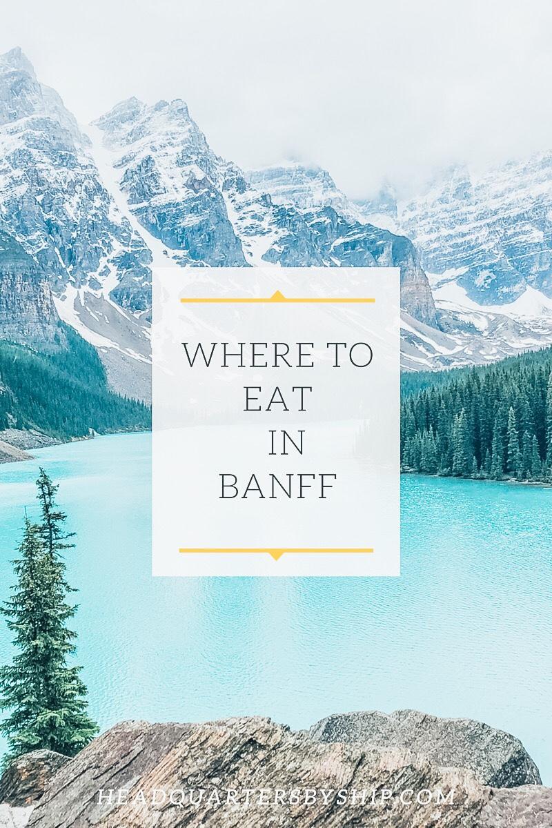 Banff   Where to Eat