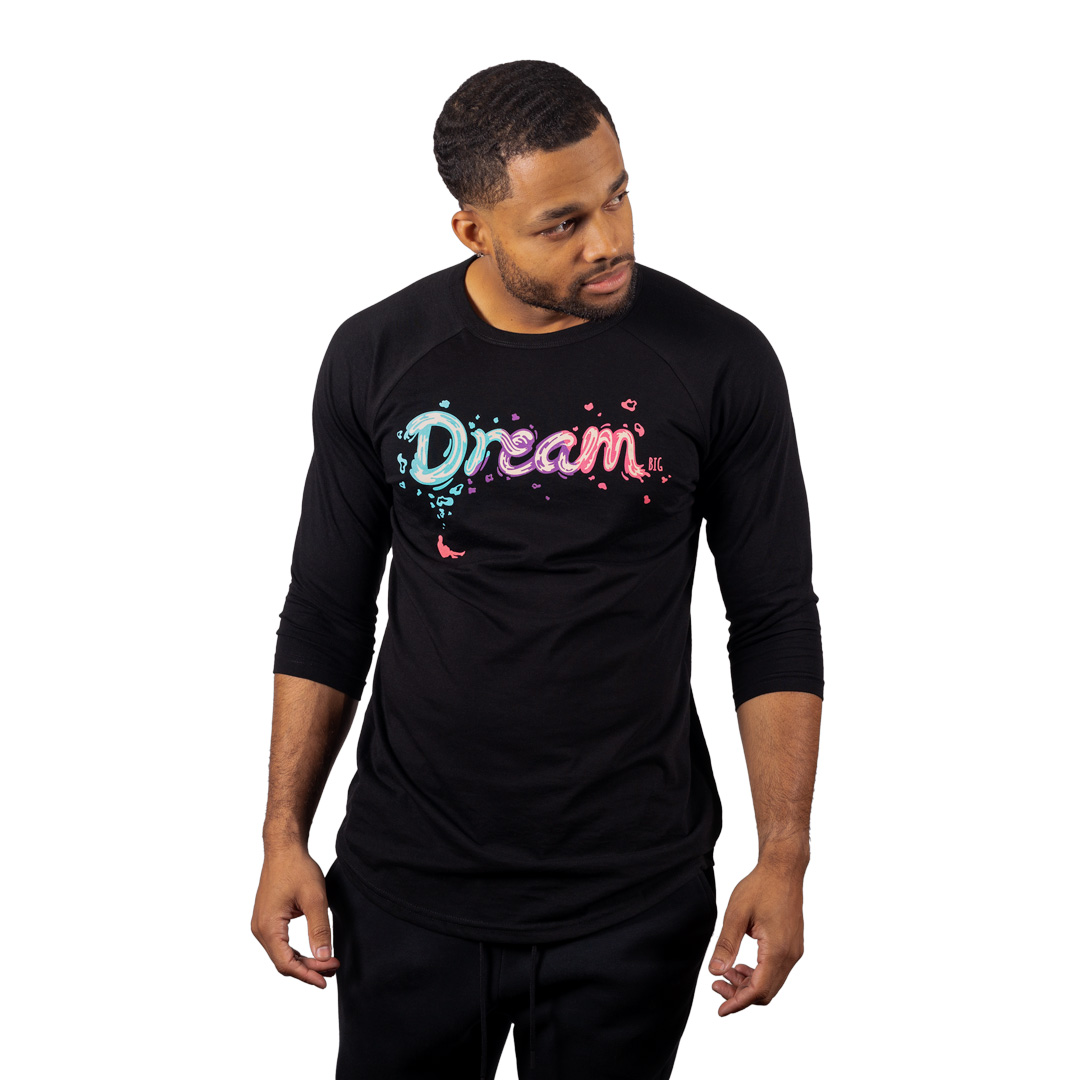 """Dream BIG"" Raglan Black"