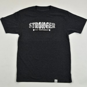 """""""Stronger Than Yesterday"""" Tee Charcoal Heather"""
