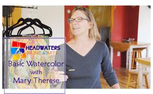 Basic Watercolor (4 Session Workshop) @ Headwaters Music and Arts   Bemidji   Minnesota   United States