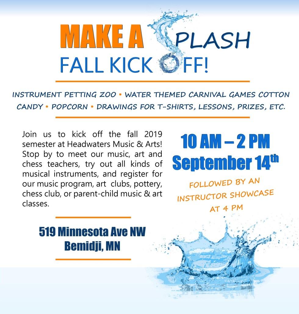 Make a Splash Fall Kick Off @ Headwaters Music & Arts | Bemidji | Minnesota | United States