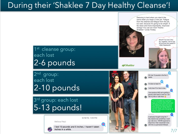 Linda started the Healthy Cleanse during the same stressful week she started her new job; -she still lost 6 pounds! -everyone in our first cleanse group lost 2-6 pounds. -Our 2nd group each lost 2-10 pounds because we read all the instructions! -Our 3rd group lost 5-12 pounds because we created the Pinterest Board. -We did great! -In just 7days!