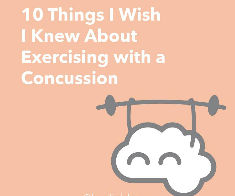 10 things i wish i knew about exercise and concussions