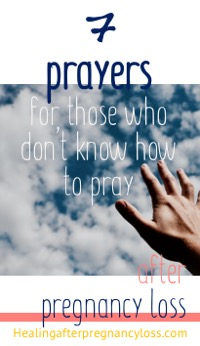 hand reaching for cloudy sky with text: 7 prayers for those who don't know how to pray during healing after pregnancy loss