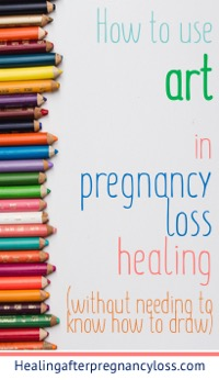 How to use art in pregnancy loss healing without needing to know how to draw