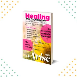 Healing after pregnancy loss magazine