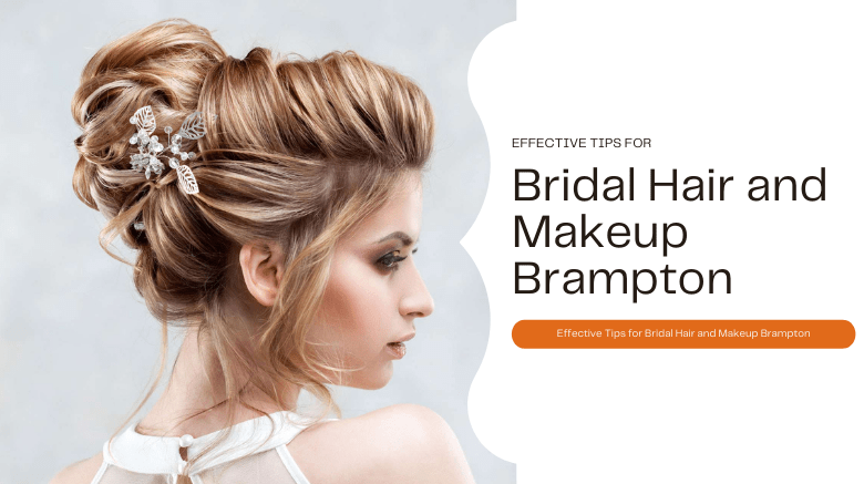 Bridal Hair and Makeup Brampton
