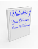 Unlocking Your Dreams Course and Manual