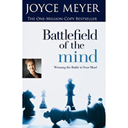 Battlefield of the Mind - Renewing the Mind