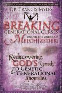 Breaking Generational Curses under the order of Melchizedek