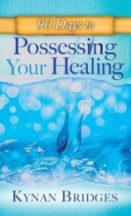 Possessing Your Healing