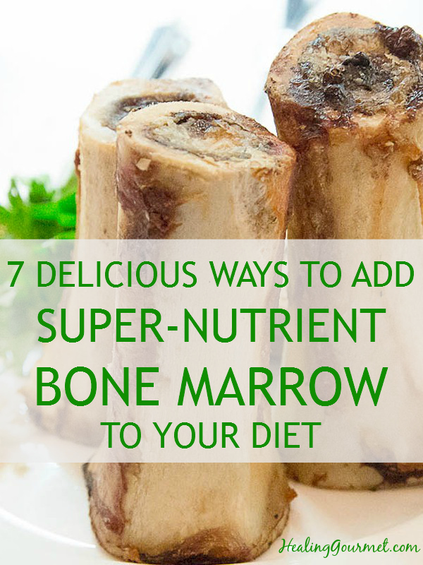 Learn 7 delicious ways to include bone marrow in your cooking
