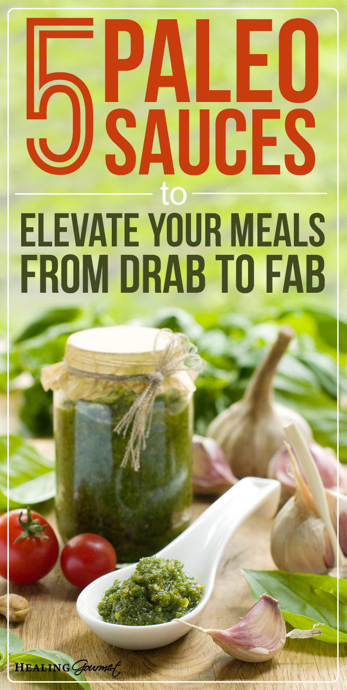 Paleo meals to getting a little ho-hum? Add some pizazz to your meals with these 5 super-simple, low-carb Paleo Sauces.