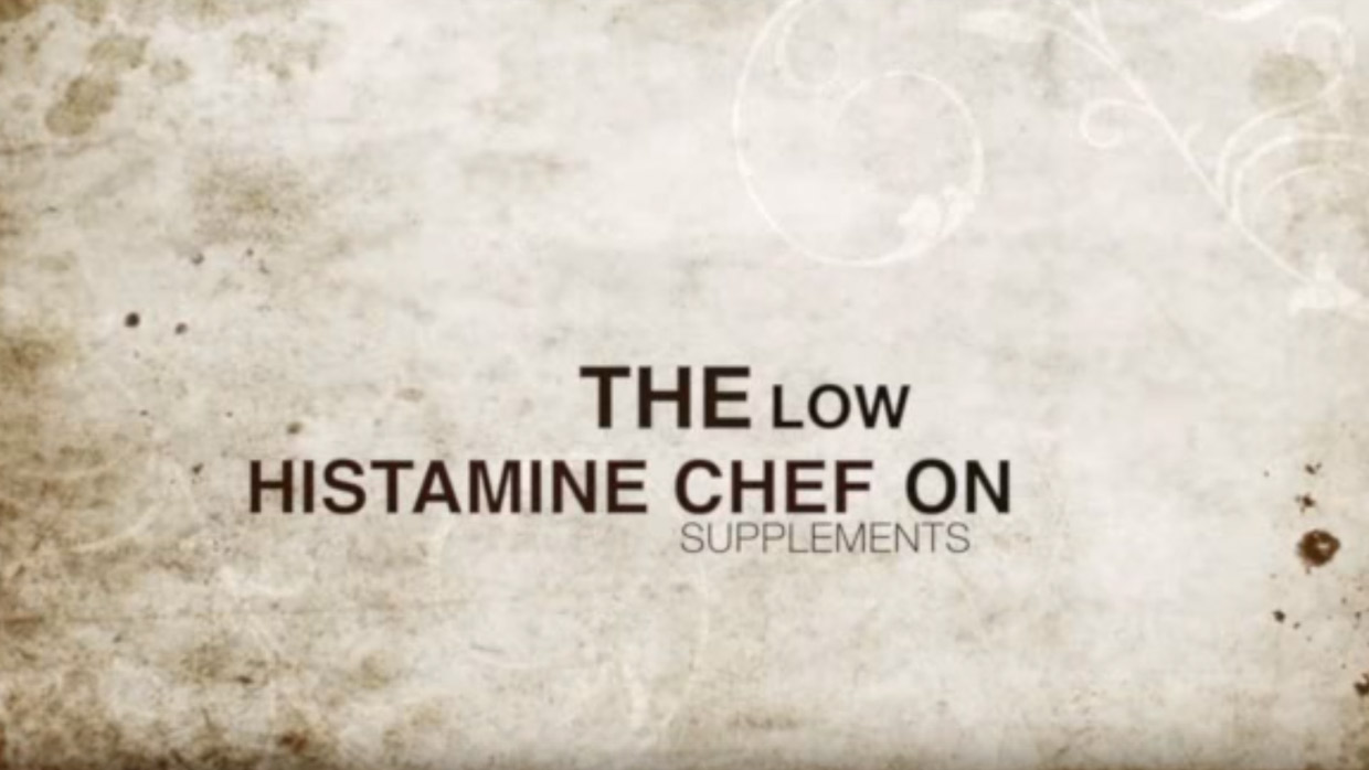 HISTAMINE INTOLERANCE/MAST CELL ACTIVATION SUPPLEMENTS I TAKE PART 1