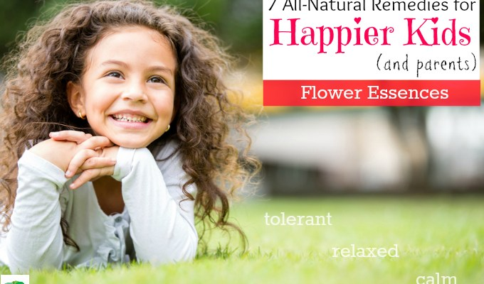 Flower Essences: 7 All-Natural Remedies for Happier Kids (and Parents)