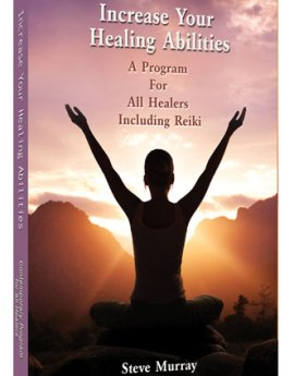 20-increase-your-healing-abilities-a-program-for-all-healers-including-reiki