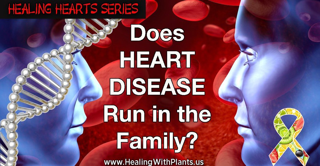 Does Heart Disease Run in  the Family?