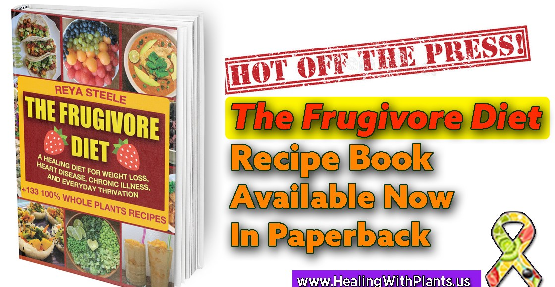 The Frugivore Diet Recipe Book Available Now in Paperback