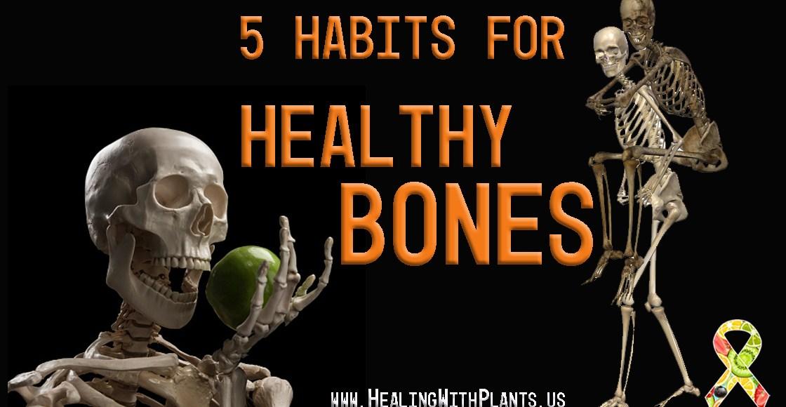 5 Habits for Healthy Bones