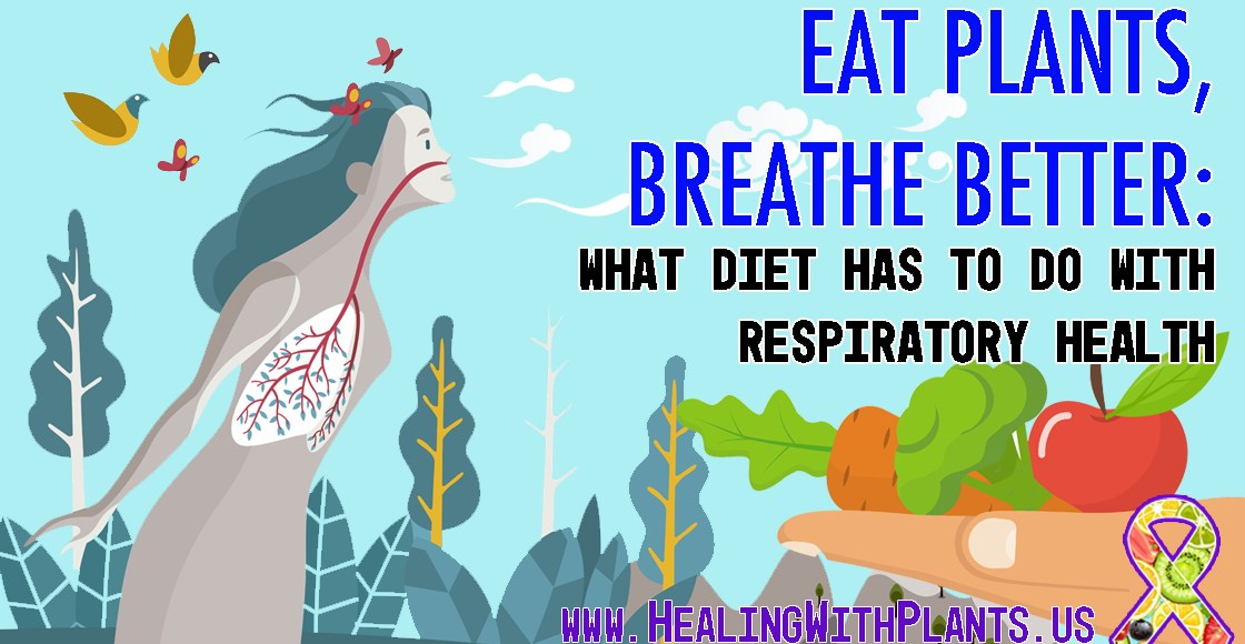 Eat Plants, Breathe Better