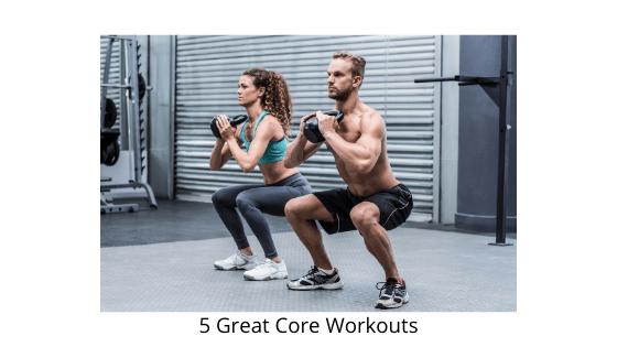 5 Great Core Workouts