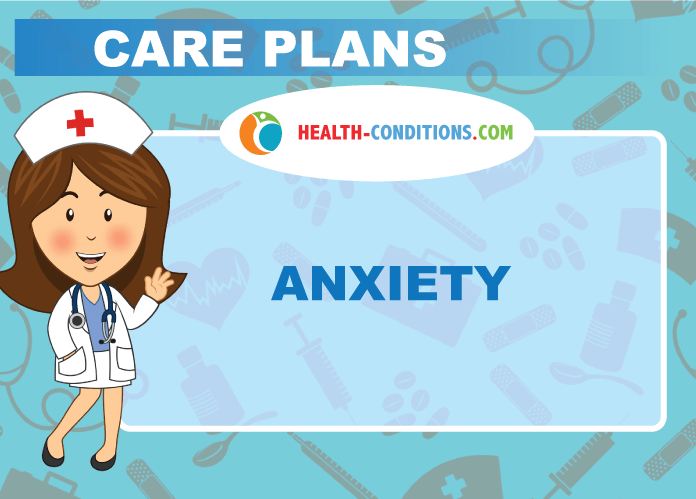 Anxiety - Nursing Diagnosis & Care Plan - Health Conditions