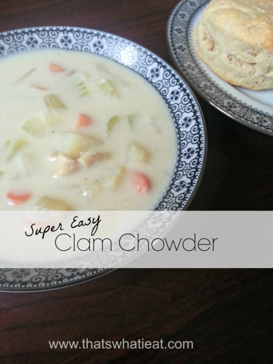 Clam Chowder www.thatswhatieat.com