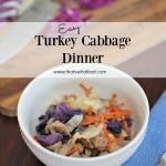 Turkey Cabbage Dinner