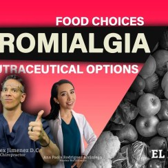 -***FIBROMYALGIA 2021*** – Food Choices & Nutraceutical Options | El Paso, Tx