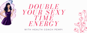 double your sexy time energy