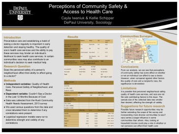 Perceptions of neighborhood safety and access to health care.