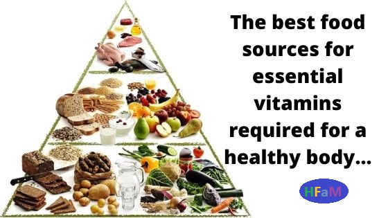 Essential Vitamins And Good Food Sources Health Fitness And More