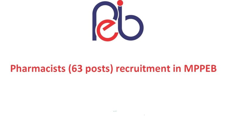 MPPEB Government Jobs Recruitment for Pharmacists 63 posts
